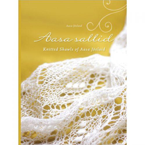 Aasa Sallis. Knitted Shawls of Aasa Jõelaid